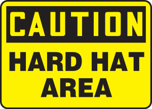 "OSHA Safety Sign - CAUTION: Hard Hat Area, 14"" x 20"", Pack/10"
