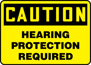 "OSHA Safety Sign - CAUTION: Hearing Protection Required, 14"" x 20"", Pack/10"