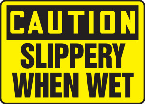 "OSHA Safety Sign - CAUTION: Slippery When Wet, 14"" x 20"", Pack/10"