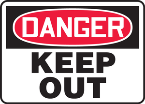 "OSHA Sign-DANGER: Keep Out, 14 x 20"", Each"
