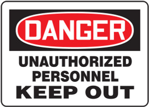 "OSHA Safety Sign - DANGER: Unauthorized Personnel Keep Out, 14"" x 20"", Pack/10"