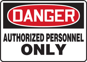 """OSHA Safety Sign - DANGER: Authorized Personnel Only, 14"""" x 20"""", Pack/10"""