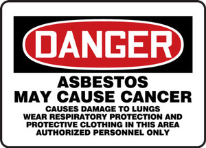 "OSHA Safety Sign - DANGER: Asbestos May Cause Cancer Causes Damage To Lungs Wear Respiratory Protection And Protective Clothing, 14"" x 20"", Pack/10"