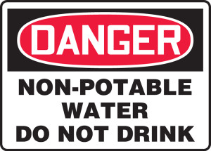 """OSHA Safety Sign - DANGER: Non-Potable Water - Do Not Drink, 14"""" x 20"""", Pack/10"""