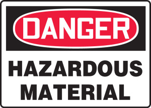 "OSHA Safety Sign - DANGER: Hazardous Material, 14"" x 20"", Pack/10"