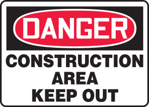 """OSHA Safety Sign - DANGER: Construction Area - Keep Out, 14"""" x 20"""", Pack/10"""