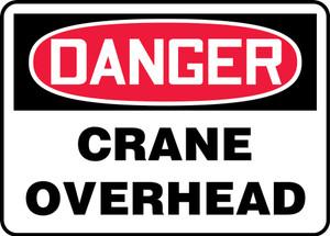 "OSHA Safety Sign - DANGER: Crane Overhead, 14"" x 20"", Pack/10"