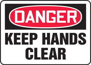 "OSHA Danger Safety Sign - Keep Hands Clear, 14"" x 20"", Pack/10"