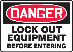 """OSHA Safety Sign - DANGER: Lock Out Equipment Before Entering, 14"""" x 20"""", Pack/10"""