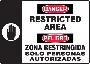 "Bilingual OSHA Safety Sign - DANGER: Restricted Area, 14"" x 20"", Pack/10"
