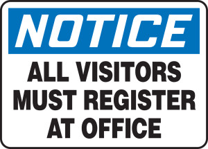 """OSHA Safety Sign - NOTICE: All Visitors Must Register At Office, 14"""" x 20"""", Pack/10"""