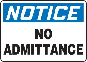 "OSHA Safety Sign - NOTICE: No Admittance, 14"" x 20"", Pack/10"