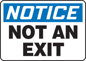 """OSHA Safety Sign - NOTICE: Not An Exit, 14"""" x 20"""", Pack/10"""