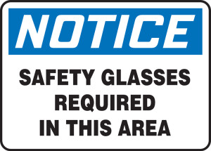 "OSHA Safety Sign - NOTICE: Safety Glasses Required In This Area, 14"" x 20"", Pack/10"