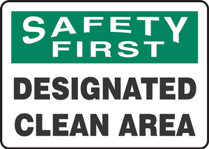 "OSHA Safety First Safety Sign: Designated Clean Area, 14"" x 20"", Pack/10"
