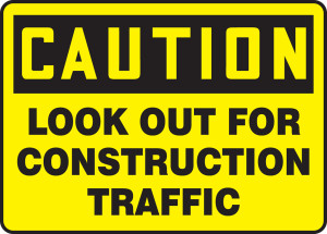 "OSHA Safety Sign - CAUTION: Look Out For Construction Traffic, 18"" x 24"", Pack/10"