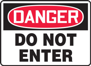 "OSHA Safety Sign - DANGER: Do Not Enter, 18"" x 24"", Pack/10"