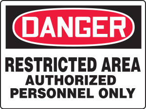 "OSHA Safety Sign - DANGER: Restricted Area - Authorized Personnel Only, 18"" x 24"", Pack/10"