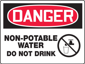 """OSHA Safety Sign - DANGER: Non-Potable Water - Do Not Drink, 18"""" x 24"""", Pack/10"""