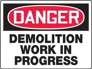 "OSHA Safety Sign - DANGER: Demolition Work In Progress, 18"" x 24"", Pack/10"