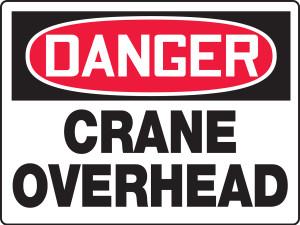 "OSHA Safety Sign - DANGER: Crane Overhead, 18"" x 24"", Pack/10"