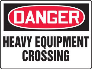 "OSHA Safety Sign - DANGER: Heavy Equipment Crossing, 18"" x 24"", Pack/10"