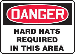 "OSHA Safety Sign - DANGER: Hard Hats Required In This Area, 18"" x 24"", Pack/10"