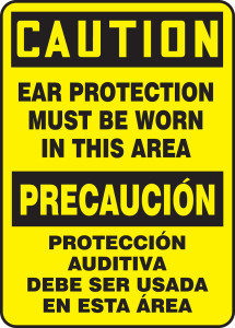 """Bilingual OSHA Safety Sign - CAUTION: Ear Protection Must Be Worn In This Area, 20"""" x 14"""", Pack/10"""