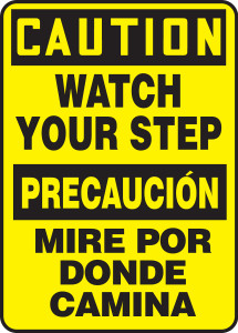"Bilingual OSHA Safety Sign - CAUTION: Watch Your Step, 20"" x 14"", Pack/10"