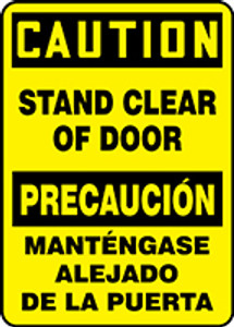 "Bilingual OSHA Safety Sign - CAUTION: Stand Clear Of Door, 20"" x 14"", Pack/10"