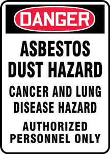 """OSHA Safety Sign - DANGER: Asbestos Dust Hazard Cancer and Lung Disease Hazard Authorized Personnel Only, 20"""" x 14"""", Pack/10"""