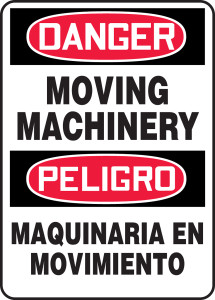"Bilingual OSHA Danger Safety Sign - Moving Machinery, 20"" x 14"", Pack/10"