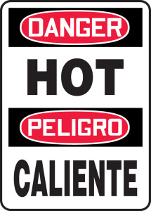 "OSHA Danger Bilingual Safety Sign: Hot / Caliente, 20"" x 14"", Pack/10"