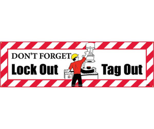"Don't Forget Lockout Tagout Banner Accident Prevention type Message, 36"" x 10'"