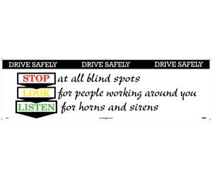"Drive Safely Banner Accident Prevention type Message, 36"" x 10'"