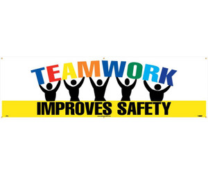 "Teamwork Improves Message Type Safety Banner 36"" X 10'"