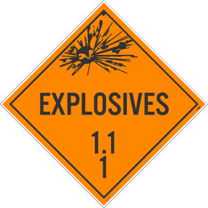 "Explosives 1.1 1 Dot Sign Placard Stock, 10.75"" x 10.75"""