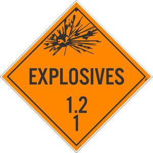 Explosives 1.2 1 Dot Placard Sign Pressure Sensitive Removable Vinyl