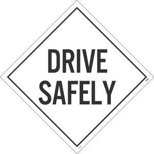 Drive Safety Placard Sign Pressure Sensitive Removable Vinyl .0045