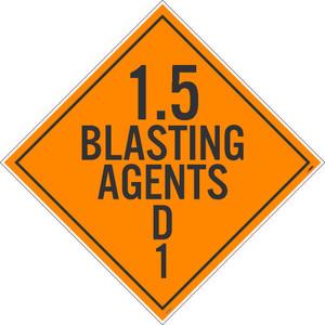 1.5 Blasting Agents D1 Dot Placard Sign Pressure Sensitive Removable Vinyl .0045