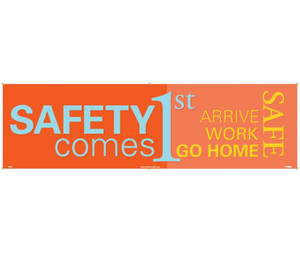 """Safety Comes First Banner Polyethylene, 36"""" X 10'"""