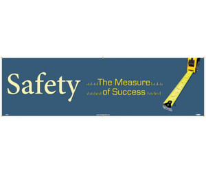 "Safety The Measure Of Success Banner Polyethylene, 36"" X 10'"