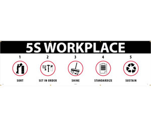 "5s Workplace Sort Set In Order Shine Standardize Sustain Banner, 36"" X 10'"