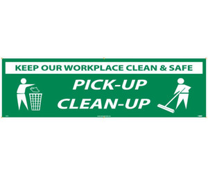 "Keep Our Workplace Clean & Safe Pick-up Clean-up Banner, 36"" X 10'"