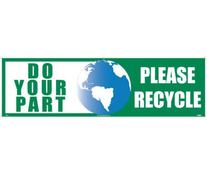"Do Your Part Please Recycle Banner Polyethylene, 36"" X 10'"
