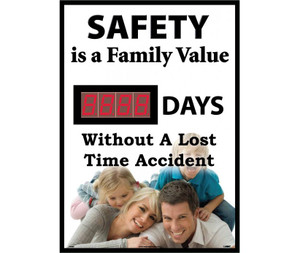 """Safety Is A Family Value Days Without A Lost Time Accident Scoreboard, 28"""" X 20"""""""