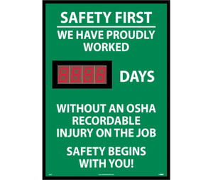 """Safety First We Have Proudly Worked Digital Scoreboard Rigid Plastic, 28"""" X 20"""""""