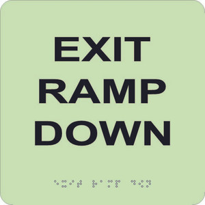 """Glow Exit Ramp Down Braille Sign Engraved Signs, 8"""" X 8"""""""