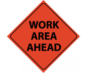"Reflective Roll-up Work Area Ahead Sign, 48"" X 48"""