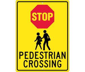 "Stop Pedestrian Crossing Sign Heavy Duty High Intensity Reflective Aluminum, 24"" X 18"""